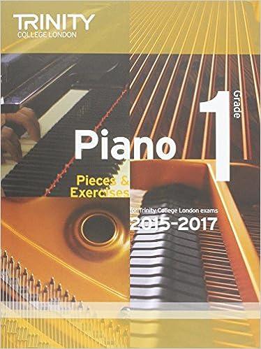 Piano 2015-2017. Grade 1: Pieces & Exercises: Amazon.es: Trinity College Lond: Libros en idiomas extranjeros