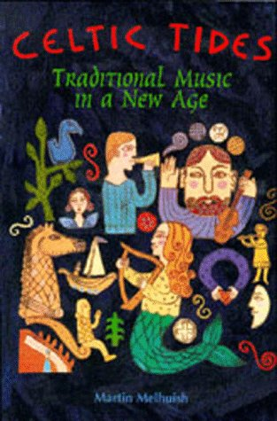 Celtic Tide: Traditional Music in a New Age