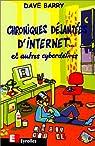 Chroniques déjantées d'Internet... et autres cyberdélires par Barry