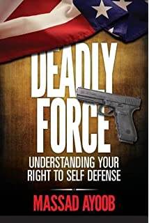 Lessons from armed america kathy jackson mark walters massad deadly force understanding your right to self defense fandeluxe PDF