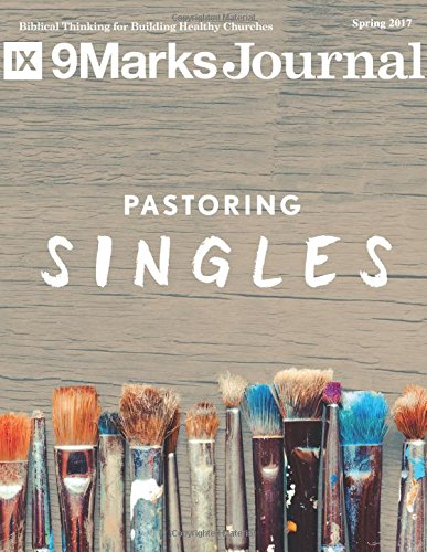 Recovery Single (Pastoring Singles | 9Marks Journal: Spring)