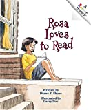 Rosa Loves to Read, Diane Z. Shore, 0516258257