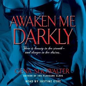 Awaken Me Darkly Audiobook