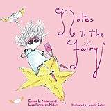 Notes to the Fairy, Lisa Finneran Niden, 0740755684