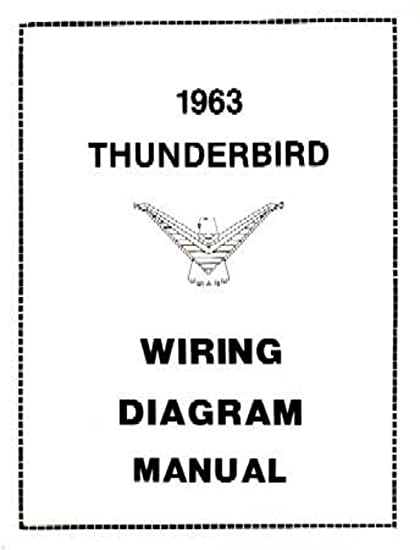 1963 ford thunderbird wiring diagram trusted schematics diagram rh roadntracks com Ford Wiring Harness Diagrams Ford Electrical Wiring Diagrams