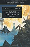The Book of Lost Tales 1 (The History of Middle-earth) (Pt. 1): Pt. 1