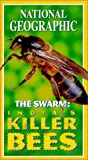 National Geographic's The Swarm - India's Killer Bees [VHS]