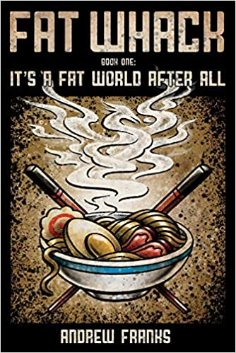 Fat Whack: Its a Fat World After All: Amazon.es: Andrew ...