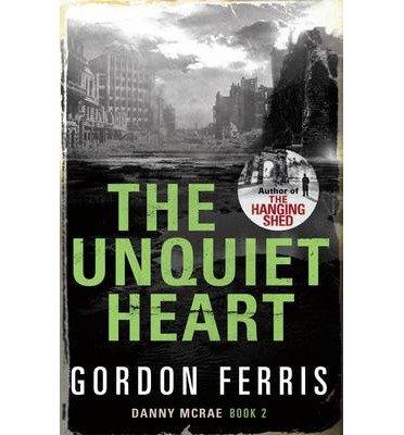 TheUnquiet Heart by Ferris, Gordon ( Author ) ON Dec-01-2011, Hardback