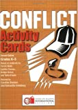 Conflict Activity Cards K-5, Caroline Starbird, 0943804949