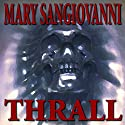 Thrall Audiobook by Mary Sangiovanni Narrated by Chris Roman