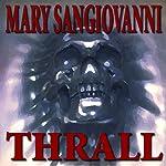 Thrall | Mary Sangiovanni