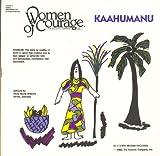 img - for Kaahumanu (Women of Courage) book / textbook / text book