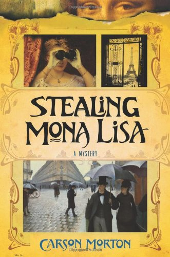 Image of Stealing Mona Lisa: A Mystery