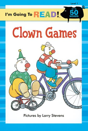 Download I'm Going to Read® (Level 1): Clown Games (I'm Going to Read® Series) pdf epub
