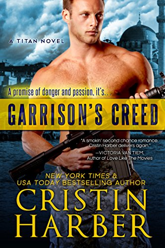 Garrison's Creed by Cristin Harber