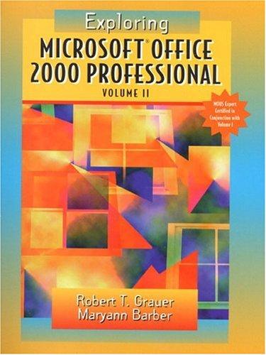 Exploring Microsoft Office Professional 2000 Volume 2