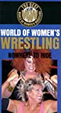 World of Womens Wrestling: Nowhere To Hide [VHS]