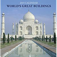 2015 Calendar: World's Great Buildings: 12-Month Calendar Featuring Wonderful Photography And Space In Write In Key Events
