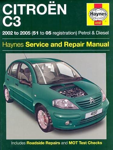 citroen c3 petrol and diesel service and repair manual 2002 to 2005 rh amazon co uk 2015 Citroen C3 Manual 2015 Citroen C3 Manual
