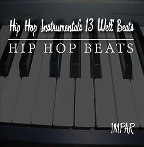 Hip Hop Instrumentals 13 Well Beats