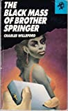 The Black Mass of Brother Springer, Charles Willeford, 0887390978