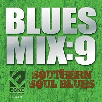 Blues Mix 8: Juke Joint Soul