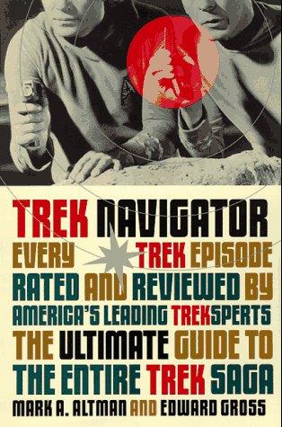 Trek Navigator: The Ultimate Guide to the Entire Trek Saga Tag: Every Trek Episode... (Black Bay - Navigator Ridge Blue
