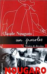 NOUGARO SUR PAROLES. Textes sur paroles