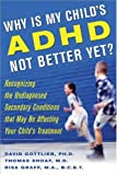 Why Is My Child's ADHD Not Better Yet?, David Gottlieb and Thomas Shoaf, 007146221X