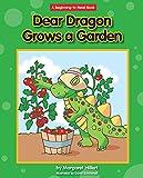 Dear Dragon Grows a Garden (Beginning-to-Read: Dear Dragon)