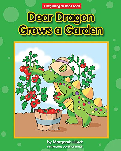 Dear Dragon Grows a Garden (Beginning-to-Read: Dear Dragon) by Norwood House Pr