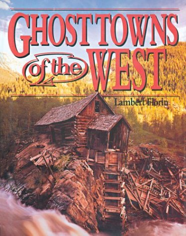 West Coast Cutter - Ghost Towns of the West