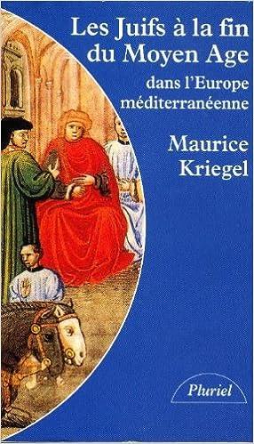 Livres gratuits Les juifs à la fin du Moyen âge dans l'Europe méditerranéenne epub pdf