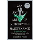Zen and the Art of Motorcycle Maintenance: An Inquiry into Values by Pirsig, Robert M. (1999) Paperback