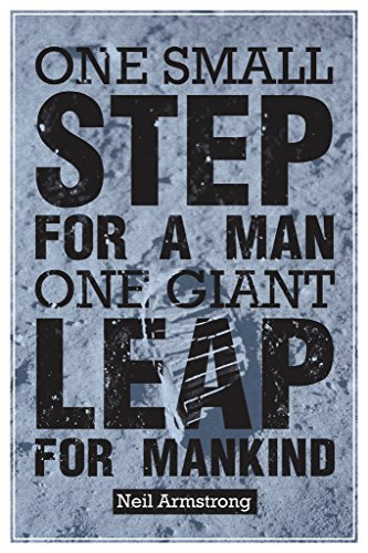 One Small Step for a Man Neil Armstrong Quotation Poster 12x18 inch