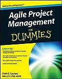 Agile Project Management For Dummies