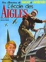 Tanguy et Laverdure, tome 1 : L'école des Aigles par Charlier