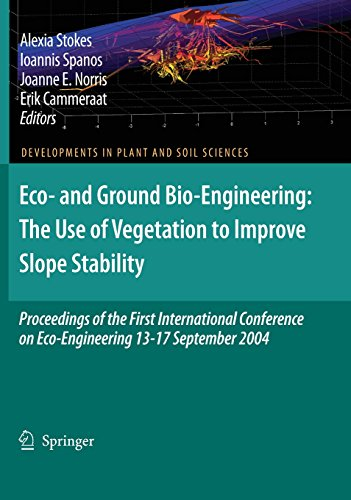 Eco- and Ground Bio-Engineering: The Use of Vegetation to Improve Slope Stability: Proceedings of the First Internationa