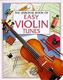 Easy Violin Tunes, Sue Mays, 0746019963