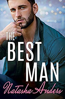 The Best Man (Alpha Men Book 2) by [Anders, Natasha]