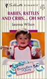 img - for Babies Rattles And Cribs ... Oh My (Bundles Of Joy) (Silhouette Romance) book / textbook / text book