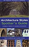 Architecture Styles Spotter's Guide, M. Jane Taylor and Michael Kerrigan, 159223609X