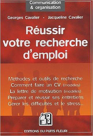 Téléchargement gratuit de livres électroniques pour téléphones mobiles Réussir votre recherche d'emploi PDF FB2 iBook by Georges Cavalier,Jacqueline Cavalier