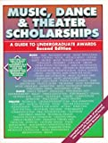 Music, Dance and Theater Scholarships, Conway Greene Editorial Staff, 1884669182