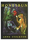 Honey Bun, Anne Stockton, 0944638155