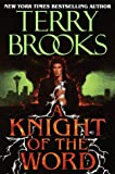 A Knight of the Word, Terry Brooks, 0345379632
