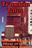 img - for Truckin' Tales, Volume I book / textbook / text book