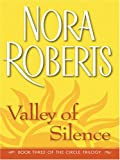 Valley of Silence, Nora Roberts, 0786286806