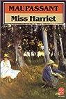Miss Harriet par Maupassant